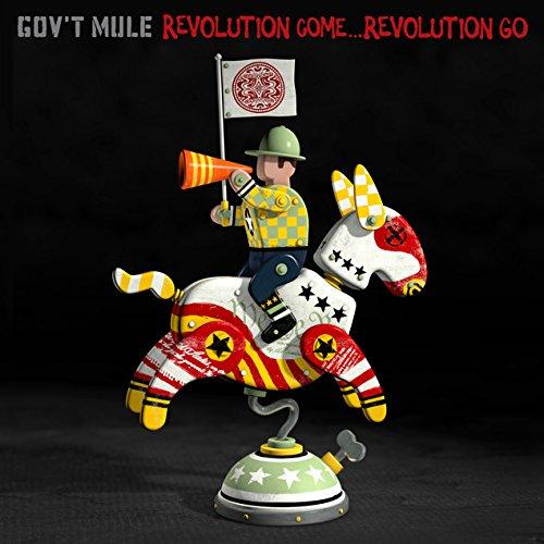 Book Cover: Revolution Come... Revolution Go