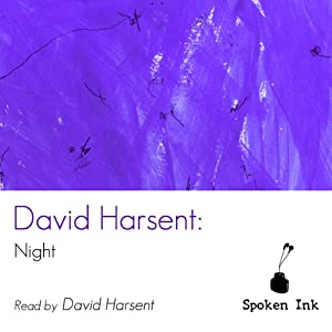 Spoken Ink Poetry: Night | [David Harsent]
