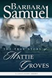 The True Story of Mattie Groves