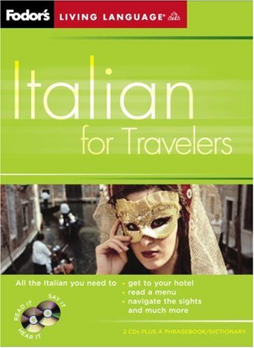 Fodor's Italian for Travelers (CD Package), 2nd Edition (Fodor's Languages for Travelers)