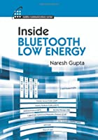Inside Bluetooth Low Energy