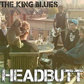 The King Blues Headbutt