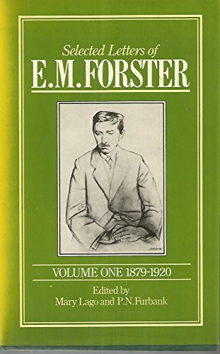 Selected Letters of E.M. Forster, Vol. 1: 1879-1920 PDF