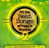 img - for All the Best Songs of Praise & Worship 2: More Contemporary Favorites book / textbook / text book