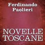 Novelle Toscane [Tales of Tuscany] | Ferdinando Paolieri