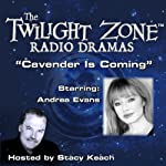 Cavender Is Coming: The Twilight Zone Radio Dramas | Rod Serling