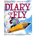 Diary of a Fly (       UNABRIDGED) by Doreen Cronin Narrated by Abigail Breslin