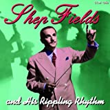 echange, troc Shep Fields, His Ripplin Rhythm - Shep Fields & His Ripplin Rhythm