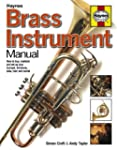 Brass Instrument Manual: How to buy,...