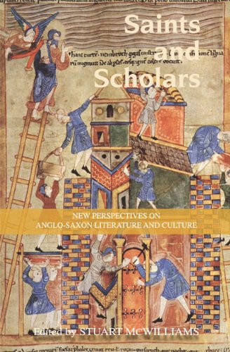 Saints and Scholars: New Perspectives on Anglo-Saxon Literature and Culture in Honour of Hugh Magennis