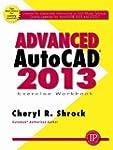 Advanced AUTOCAD 2013 Exercise Workbo...