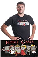 Noble Gases | Funny Science, Chemistry Periodic Table Humor Unisex T-shirt