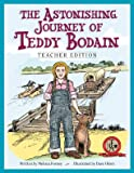 img - for The Astonishing Journey of Teddy Bodain: Teacher Edition book / textbook / text book