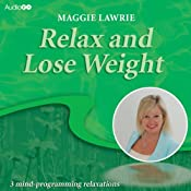Relax and Lose Weight | [Maggie Lawrie]