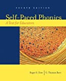 img - for Self-Paced Phonics: A Text for Educators (4th Edition) 4th Edition( Paperback ) by Dow, Roger S.; Baer, G. Thomas published by Prentice Hall book / textbook / text book