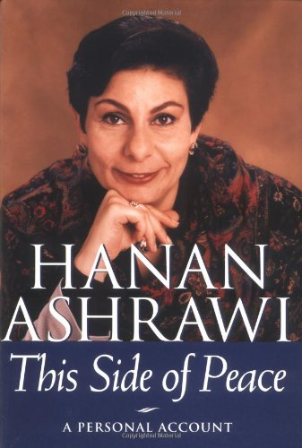 This Side Of Peace: A Personal Account, Ashrawi, Hanan