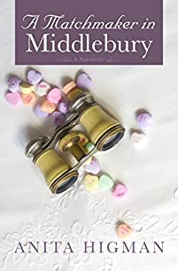 A Matchmaker In Middlebury by Anita Higman ebook deal