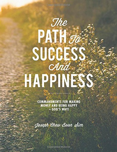 the path to happiness and success