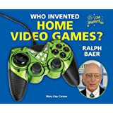 Who Invented Home Video Games? Ralph Baer (I Like Inventors!)