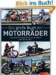 Das gro�e Buch der Motorr�der: Illust...