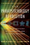 The Parapsychology Revolution: A Conc...