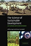 The Science of Sustainable Development: Local Livelihoods and the Global Environment (0521534569) by Sayer, Jeffrey