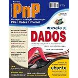 PnP Digital nº 1 - Migração de dados, micro desktop com Ubuntu Linux e outros trabalhos