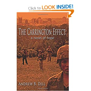 The Carrington Effect: A Novel of Hope by Andrew B. Dill