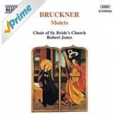 Bruckner: Motets