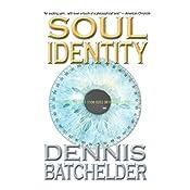 Soul Identity | Dennis Batchelder