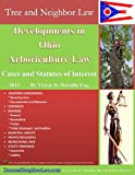 Developments in Maryland Arboriculture Law: Cases and Statutes of Interest