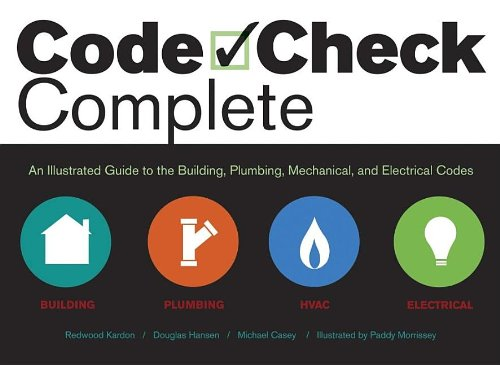 Code Check Complete: An Illustrated Guide to the...