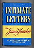 Intimate Letters of James Huneker