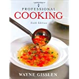 Professional Cooking, Trade Versionby Wayne Gisslen