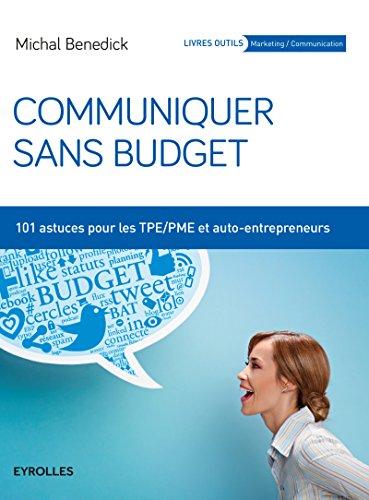 communiquer-sans-budget-101-astuces-pour-les-tpe-pme-et-auto-entrepeneurs