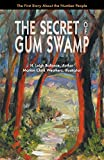 img - for The Secret of Gum Swamp book / textbook / text book