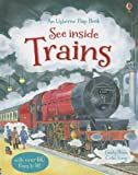 img - for See Inside Trains (Usborne Flap Book) book / textbook / text book