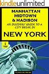 Manhattan, Midtown & Madison - An Ins...