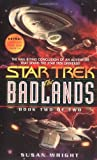 The Badlands, Book 2 (Star Trek) (067103958X) by Wright, Susan