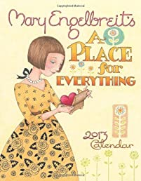 Mary Engelbreit 2013 Weekly Planner Calendar: A Place for Everything