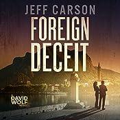 Foreign Deceit: A David Wolf Mystery   Jeff Carson