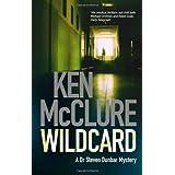 Wildcard (Dr Steven Dunbar 3) by Ken McClure (2010) Paperback