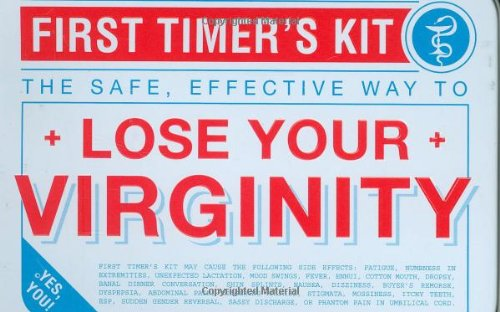 First Timer's Kit: The Safe, Effective Way to Lose Your Virginity PDF