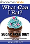 What Can I Eat? Sugar Free Diet (Engl...
