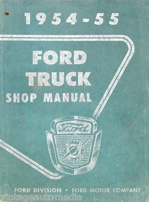1954-55 Ford Truck Shop Manual - November 1954 (Transmission For F250 compare prices)
