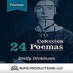 24 Poemas: Colección [24 Poems: A Collection] | Emily Dickinson