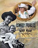 img - for Cowboy Princess Rides Again book / textbook / text book