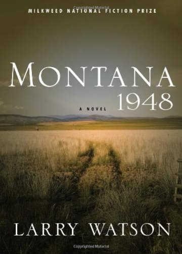 montana 1948 a novel by larry watson free download farensamaulan
