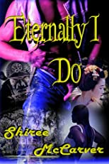 Eternally I Do (Obsidian Opus Series)