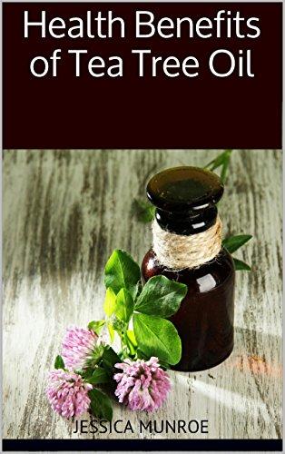 Health Benefits Of Tea Tree Oil